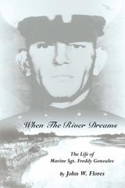 Cover of: When The River Dreams by John, W. Flores