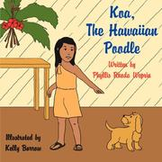 Cover of: Koa, The Hawaiian Poodle | Phyllis, Rhoda Weprin
