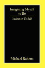 Cover of: Imagining Myself to Be | Michael, Roberts