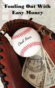 Cover of: Fouling Out With Easy Money | Chuck Nance