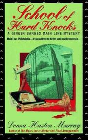 Cover of: School of Hard Knocks (A Ginger Barnes Mystery) by Donna Huston Murray
