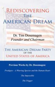 Cover of: Rediscovering The American Dream | Dr. Tim Dosemagen