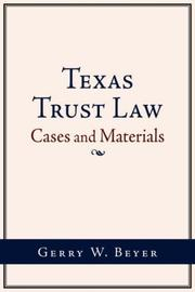 Cover of: Texas Trust Law | Gerry, W. Beyer