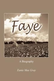 Cover of: Faye | Eunie, Mae Gray