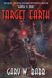 Cover of: Target Earth by Gary, W. Babb