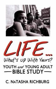 Cover of: Life...What's Up With Yours? | C. NaTasha Richburg