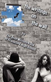 Cover of: The Writings on the Wall by Teen Writers Guild of Frankford H. S.