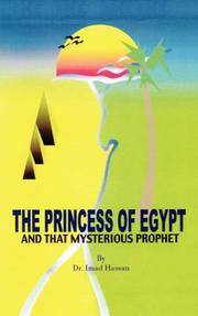 Cover of: The Princess of Egypt and That Mysterious Prophet | Dr. Imad Hassan