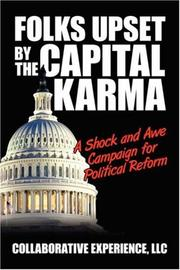 Cover of: Folks Upset by the Capital Karma | Collaborative Experience LLC