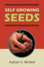 Cover of: Self Growing Seeds | Adrian V. McNeil