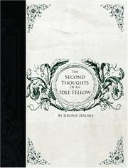 Cover of: The Second Thoughts of an Idle Fellow | Jerome Jerome