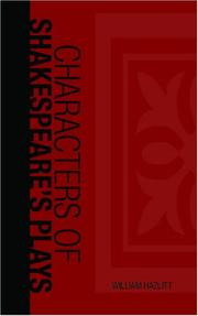 Cover of: Characters of Shakespeare's Plays | William Hazlitt