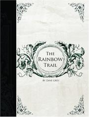 Cover of: The Rainbow Trail | Zane Grey