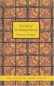 Cover of: The Life of Sir Richard Burton by Thomas Wright