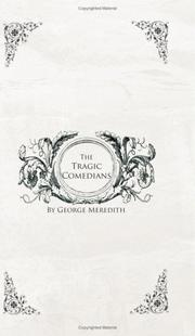 Cover of: The Tragic Comedians | George Meredith