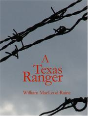 Cover of: A Texas Ranger by William MacLoed Raine