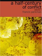 Cover of: A Half-Century of Conflict, Volume 2 by Francis Parkman