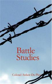 Cover of: Battle Studies by COLONEL ARDANT DU PICQ