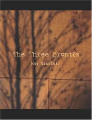 Cover of: The three Brontës | May Sinclair