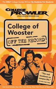 Cover of: College of Wooster Oh 2007 (Off the Record) by Sarah Core