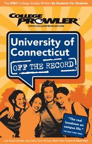 Cover of: University of Connecticut CT 2007 | College Prowler