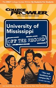 Cover of: University of Mississippi 2007 | College Prowler
