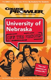 Cover of: University of Nebraska 2007 | College Prowler