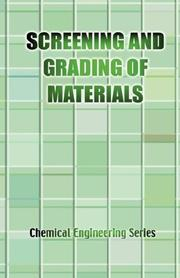 Cover of: The Screening and Grading of Materials by J., E. Lister