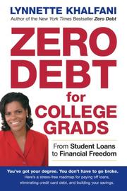 Cover of: Zero Debt for College Grads by Lynnette Khalfani