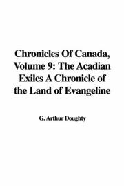 Cover of: Chronicles Of Canada, Volume 9 by G. Arthur Doughty
