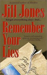 Cover of: Remember your lies by Jones, Jill.
