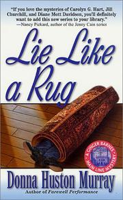 Cover of: Lie like a rug by Donna Huston Murray