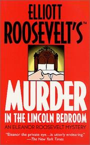 Cover of: Murder in the Lincoln Bedroom | Elliott Roosevelt