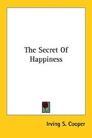 Cover of: The Secret Of Happiness | Irving S. Cooper