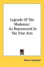 Cover of: Legends Of The Madonna | Anna Jameson
