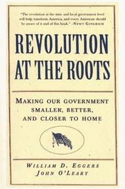 Cover of: Revolution at the roots by William D. Eggers