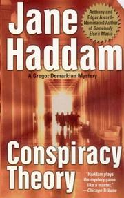 Cover of: Conspiracy theory | Jane Haddam