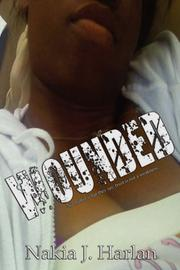 Cover of: Wounded | Nakia, J. Harlan