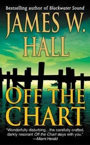 Cover of: Off the Chart by James W. Hall, Hall, James W.