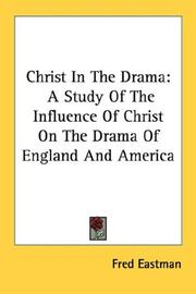 Cover of: Christ In The Drama | Fred Eastman