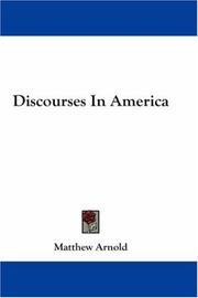 Cover of: Discourses in America by Matthew Arnold