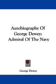 Cover of: Autobiography of George Dewey | George Dewey