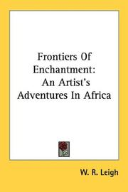 Cover of: Frontiers Of Enchantment | W. R. Leigh