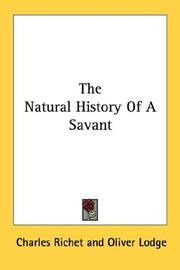Cover of: The Natural History Of A Savant by Charles Richet