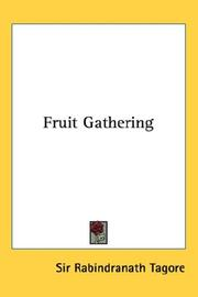 Cover of: Fruit-gathering | Rabindranath Tagore