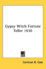 Cover of: Gypsy Witch Fortune Teller 1930 | Carleton B. Case