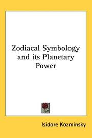 Cover of: Zodiacal symbology and its planetary power by Isidore Kozminsky