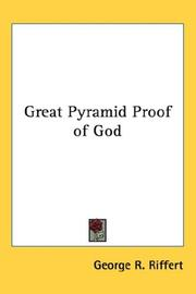 Cover of: Great Pyramid Proof of God | George R. Riffert