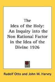 Cover of: The idea of the holy | Rudolf Otto