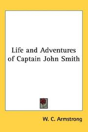 Cover of: Life and Adventures of Captain John Smith | W. C. Armstrong